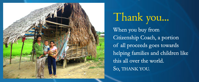 When you buy a Citizenship Test CD from Citizenship Coach, you're helping a family or a child somewhere in the world. So, THANK YOU!